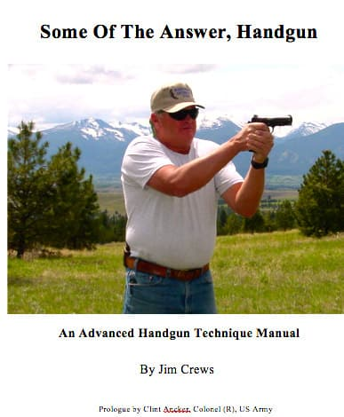 Some Of The Answer, Handgun Training Review