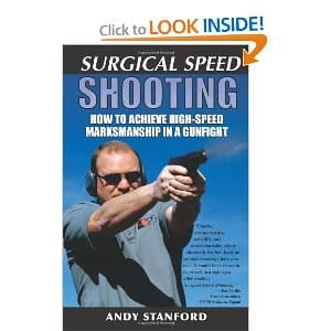 Surgical Speed Shooting by Andy Stanford