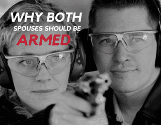 Why Both Spouses Should be Armed