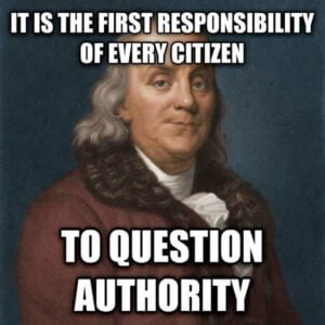Why Authority Must Be Challenged
