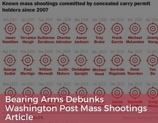 Bearing Arms Debunks Washington Post Mass Shootings Article