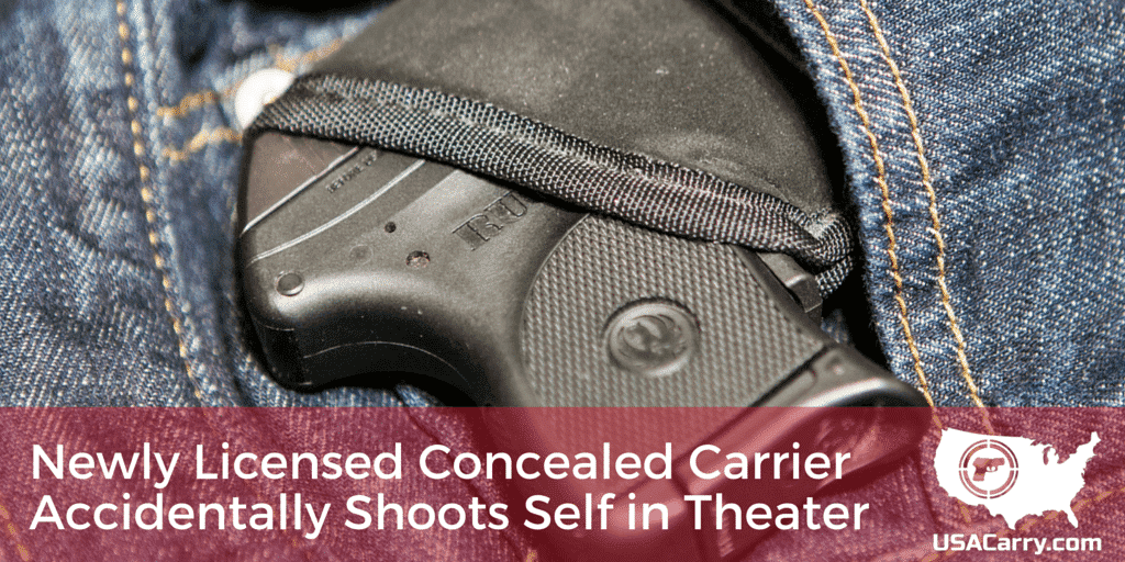 Newly Licensed Concealed Carrier Accidentally Shoots Self in Theater