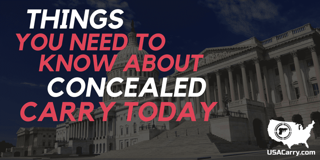 Things You Need To Know About Concealed Carry Today