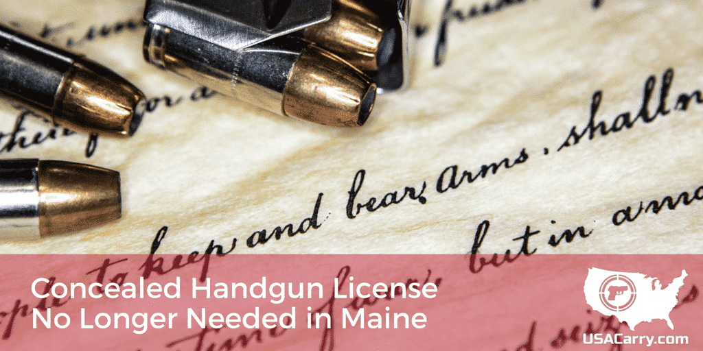 Concealed Handgun License No Longer Needed in Maine