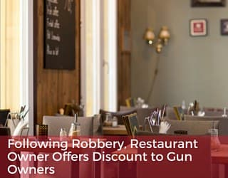 Following Robbery, Restaurant Owner Offers Discount to Gun Owners