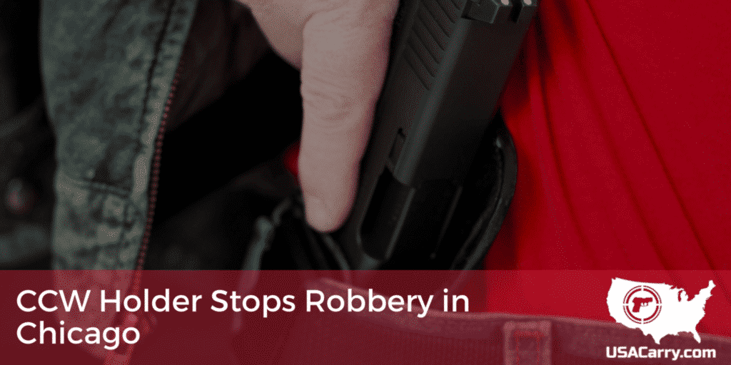 CCW Holder Stops Robbery in Chicago