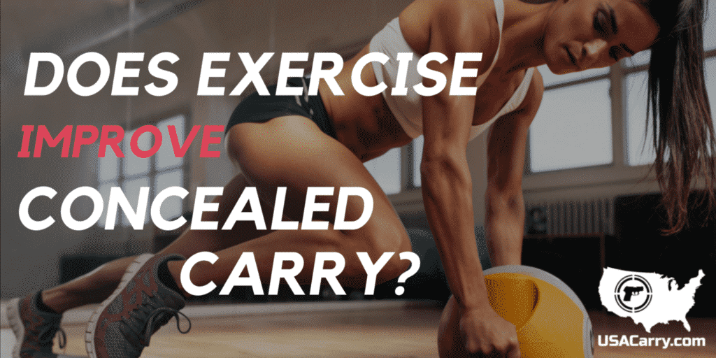 Does Exercise Improve Concealed Carry?
