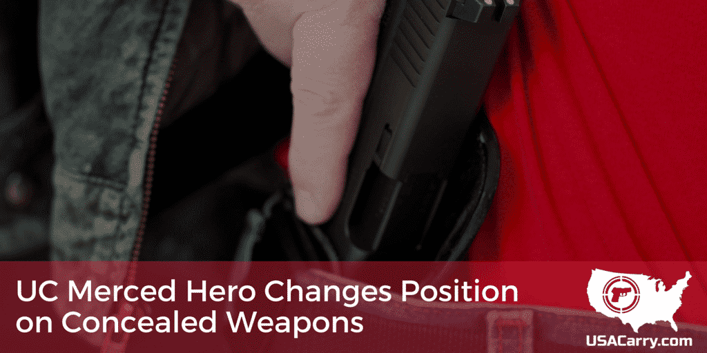 UC Merced Hero Changes Position on Concealed Weapons, Says He Wishes He'd Had One