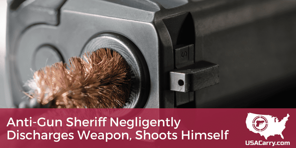 Anti-Gun Sheriff Negligently Discharges Weapon, Shoots Himself
