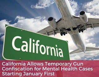 California Allows Temporary Gun Confiscation for Mental Health Cases Starting January First