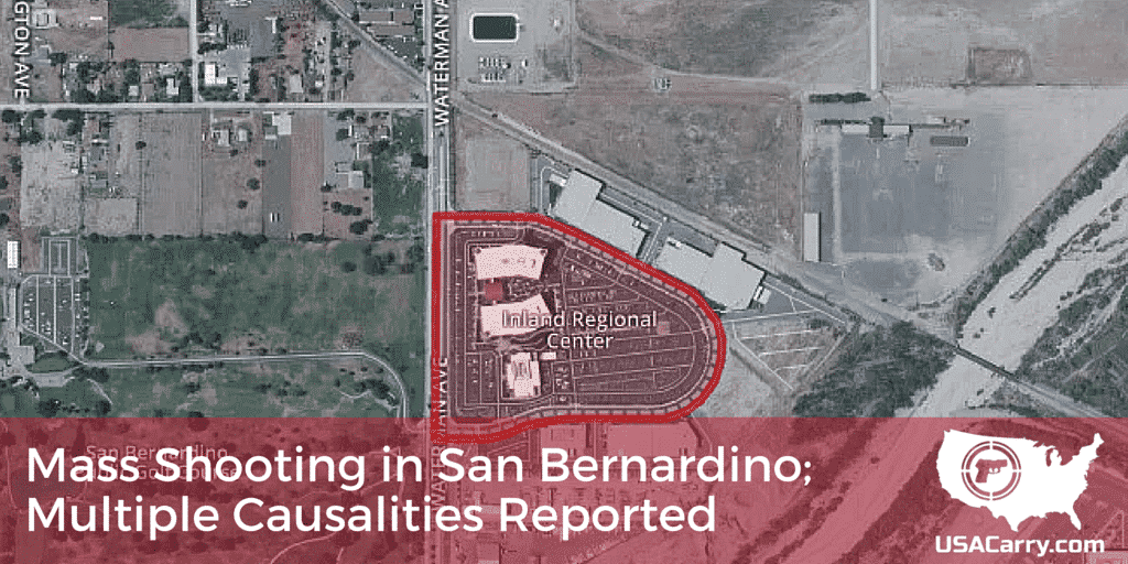 Mass Shooting in San Bernardino; Multiple Causalities Reported