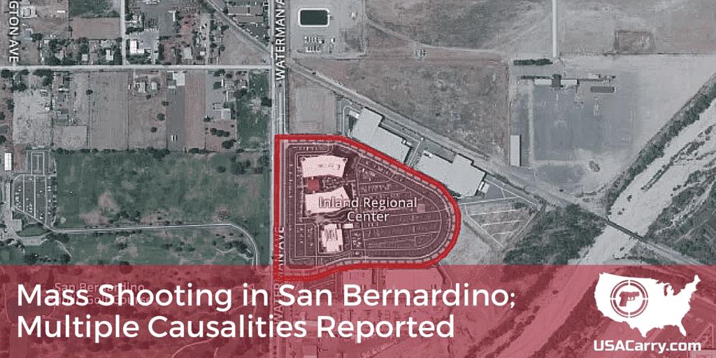 Mass Shooting in San Bernardino; Multiple Causalities Reported