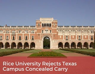 Rice University Rejects Texas Campus Concealed Carry
