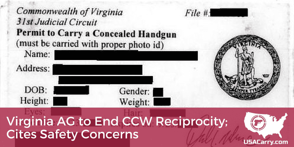 Virginia AG to End CCW Reciprocity; Cites Safety Concerns