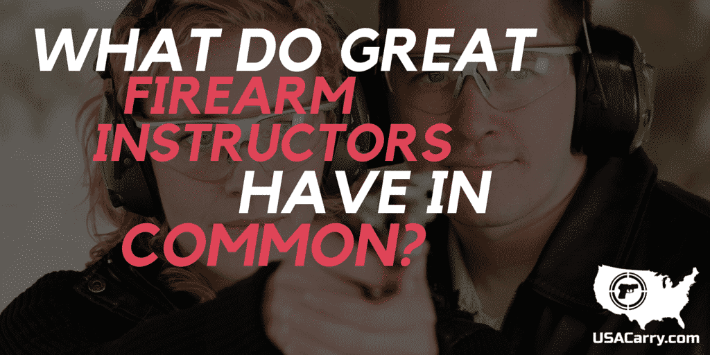 What Do Great Firearms Instructors Have in Common?