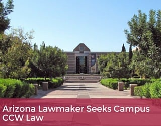 Arizona Lawmaker Seeks Campus CCW Law