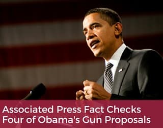 Associated Press Fact Checks Four of Obama's Gun Proposals