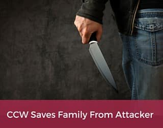 CCW Saves Family From Attacker