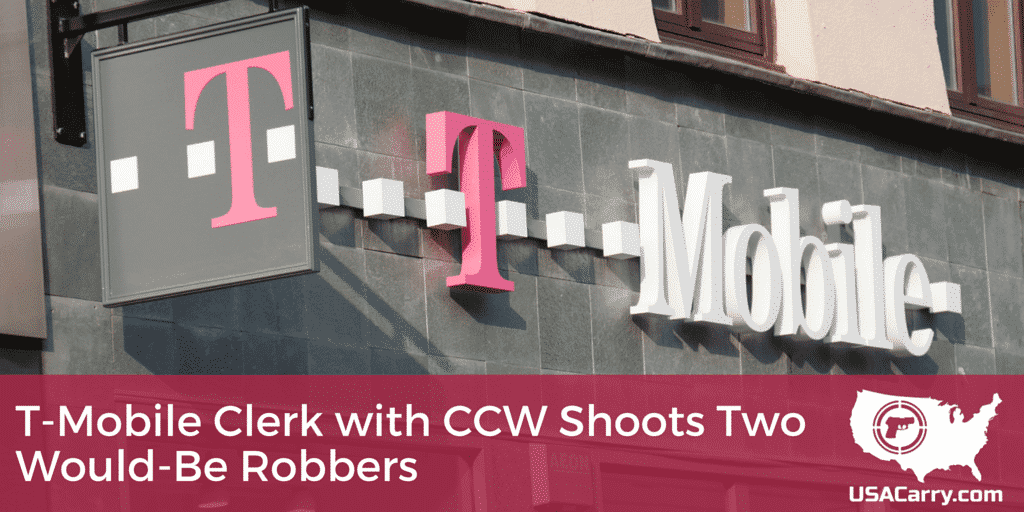 T-Mobile Clerk with CCW Shoots Two Would-Be Robbers