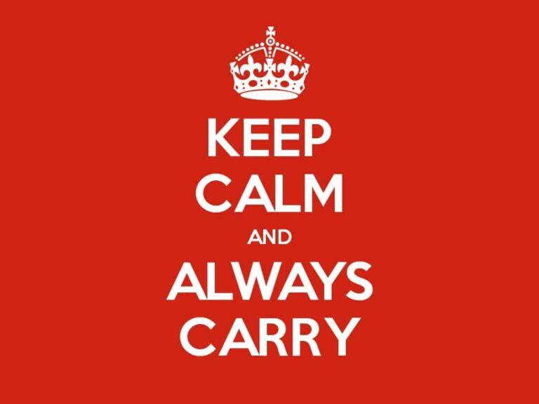 Keep Calm and Always Carry