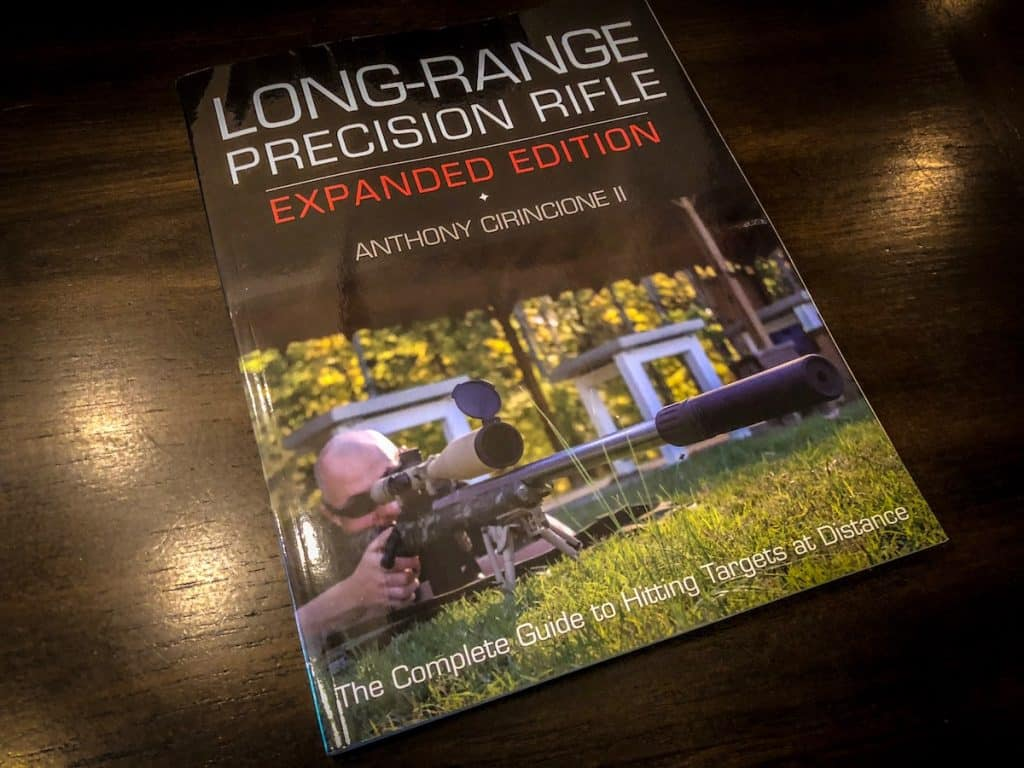 An Interview with Anthony Cirincione II, Author of Long-Range Precision Rifle Expanded Edition