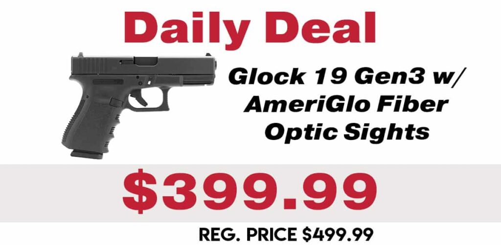 Daily Deal: Glock 19 Gen 3 w/ AmeriGlo Fiber Optic Sights - $399.99
