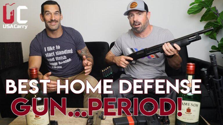 [VIDEO] The Best Home Defense Gun…Period.
