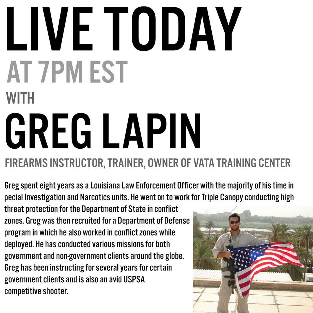 LIVE VIDEO @ 7PM EST: Firearm Instructor Greg Lapin from ...