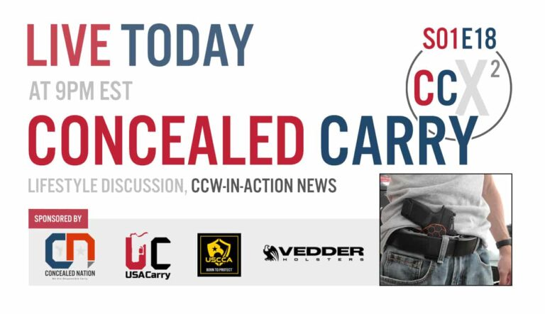 CCX2 S01E18: Concealed Carry Lifestyle Discussion, CCW-In-Action News