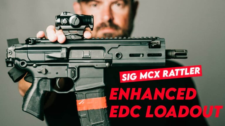 [VIDEO] Enhanced Everyday Carry (EEDC) Loadout w/ SIG MCX Rattler PCB