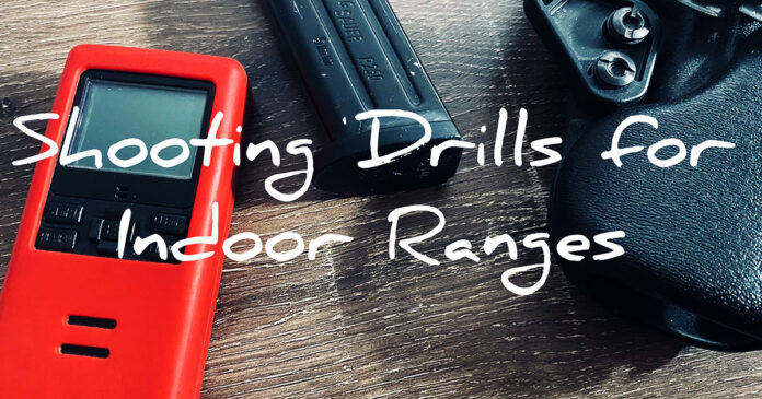 Shooting Drills and Tests for the Indoor Range