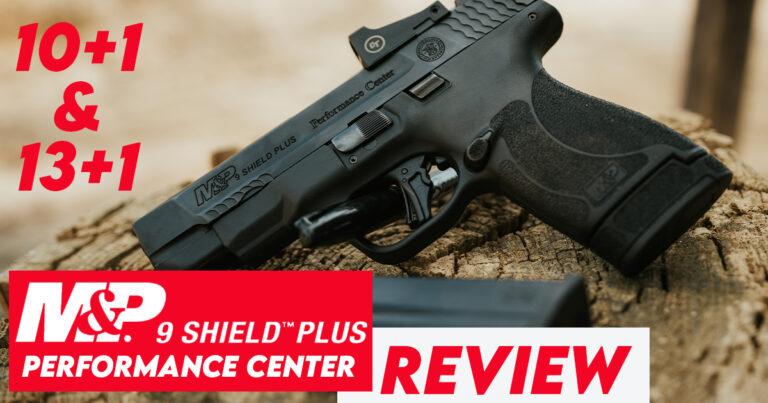 S&W Performance Center M&P Shield Plus Review